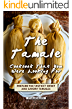 The Tamale Cookbook That You Were Looking For: Prepare the Tastiest Sweet and Savory Tamales