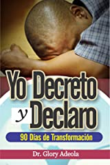 Yo Decreto y Declarar (Spanish Edition) Kindle Edition