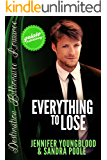 Everything to Lose (Destination Billionaire Romance Book 1)