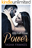 His Fall From Power (His Power Book 2)