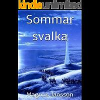 Sommar svalka (Swedish Edition)