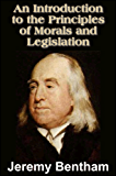 An Introduction to the Principles of Morals and Legislation (with linked TOC) (English Edition)