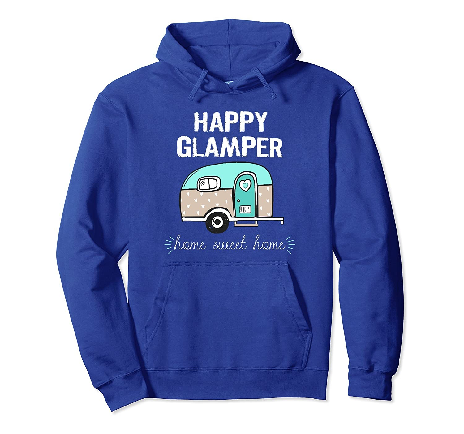 Camping Hoodie Funny Camper Quote Happy Glamper Camp Apparel-alottee gift
