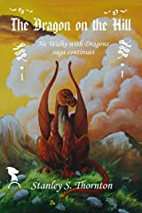 The Dragon on the Hill Kindle Edition