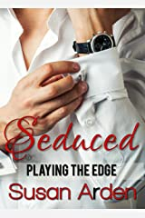 SEDUCED (Playing the Edge Book 2) Kindle Edition