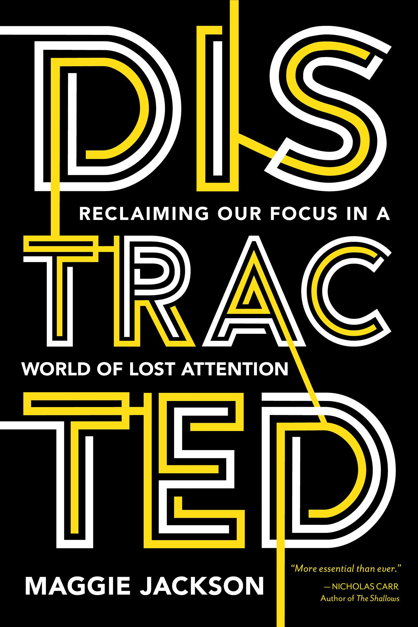 Distracted By Technology Focusing >> Distracted Reclaiming Our Focus In A World Of Lost Attention