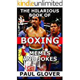 The Hilarious Book Of Boxing Memes And Jokes (English Edition)