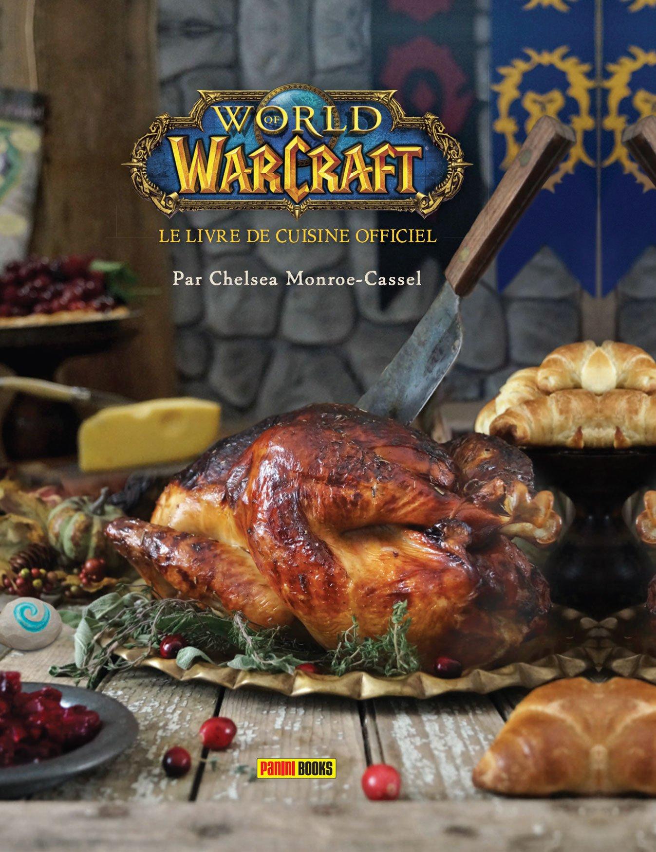 World Of Warcraft Le Livre De Cuisine Officiel