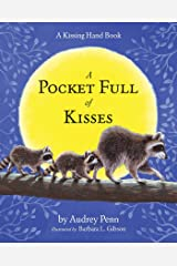 A Pocket Full of Kisses (The Kissing Hand Series) Kindle Edition