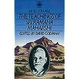 Be As You Are: The Teachings of Sri Ramana Maharshi