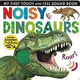 Noisy Dinosaurs (My First)