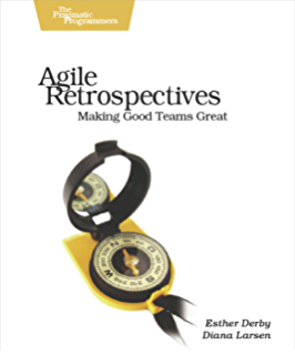 Software in 30 days how agile managers beat the odds delight agile retrospectives making good teams great pragmatic programmers fandeluxe Choice Image