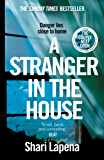 A Stranger in the House: From the author of THE COUPLE NEXT DOOR