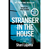 A Stranger in the House: From the bestselling author of The Couple Next Door