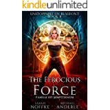 The Ferocious Force (Unstoppable Liv Beaufont Book 8)