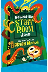Behind the Staffroom Door: The Very Best of- Kindle Edition