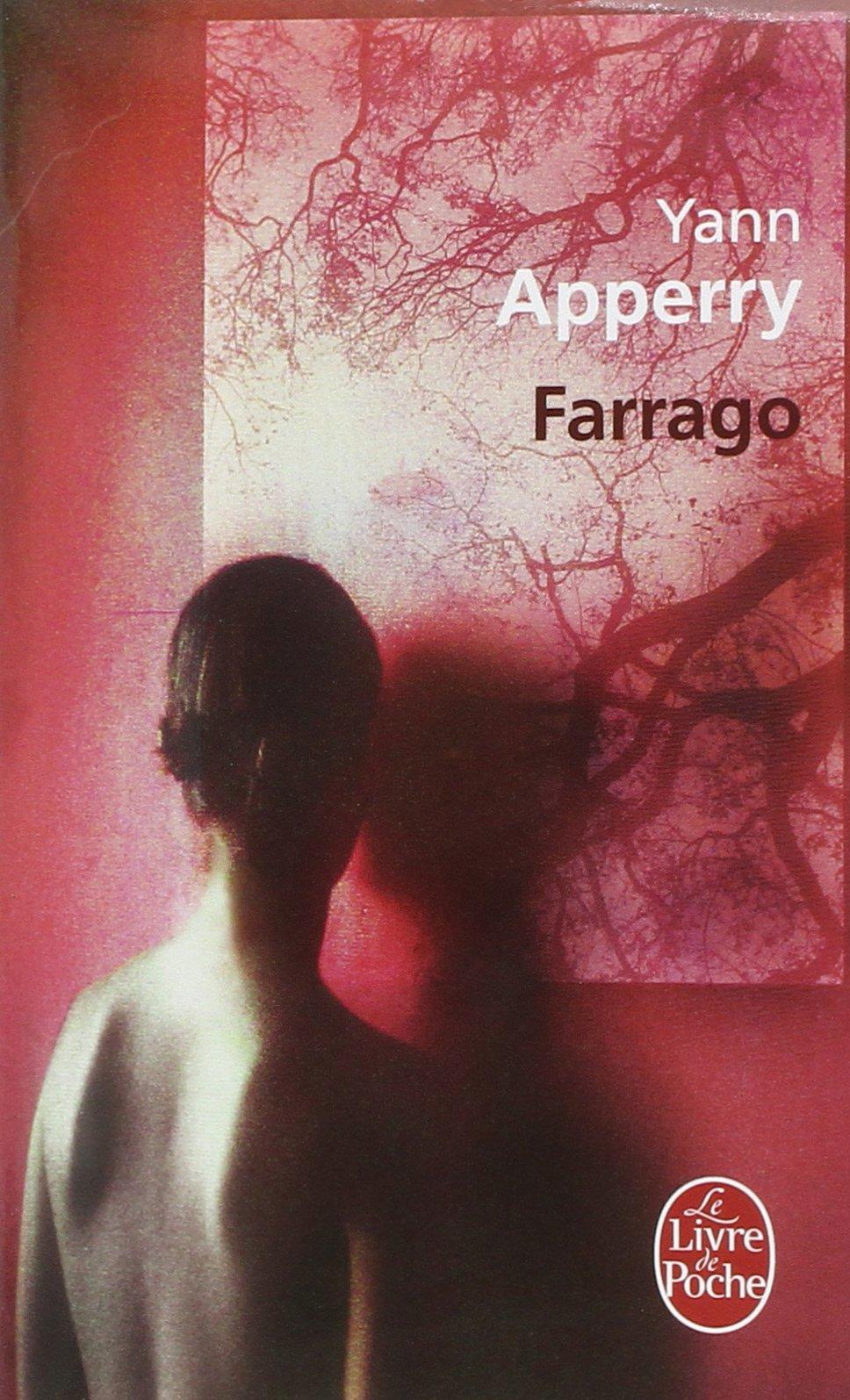 Farrago - Prix Goncourt des Lycéens 2003 (Ldp Litterature)