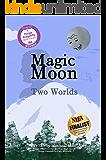 Magic Moon: Two Worlds (Vol. 3)
