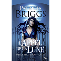 L'Appel de la Lune: Mercy Thompson, T1 (Bit-lit)