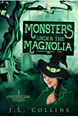 Monsters Under The Magnolia (Witch Hazel Lane Mysteries Book 3) Kindle Edition
