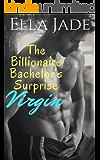 The Billionaire Bachelor's Surprise Virgin: A Billionaire Romance