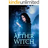 Aether Witch (Witches of Mountain Shadow Book 1)