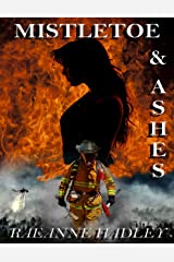 Mistletoe & Ashes Kindle Edition