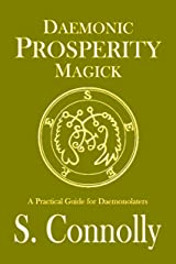 Daemonic Prosperity Magick Kindle Edition