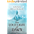 The Cold Light of Dawn: The King's Greatest Enemy #4