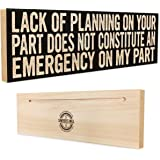 Amazoncom Poor Planning On Your Part Does Not Constitute An