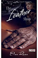 The Leather Shop: The S3X Shop Series Book 18 Kindle Edition