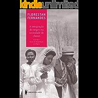 A integração do negro na sociedade de classes, vol. 1