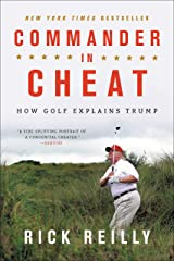 Commander in Cheat: How Golf Explains Trump Kindle Edition