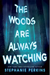 The Woods are Always Watching Kindle Edition