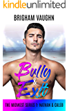 Bully & Exit (The Midwest Series Book 1)