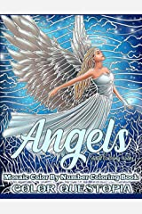 Angels Mosaic Color By Number Coloring Book - Adult Coloring Books: Mindfulness and Anti Anxiety Coloring Book Paperback