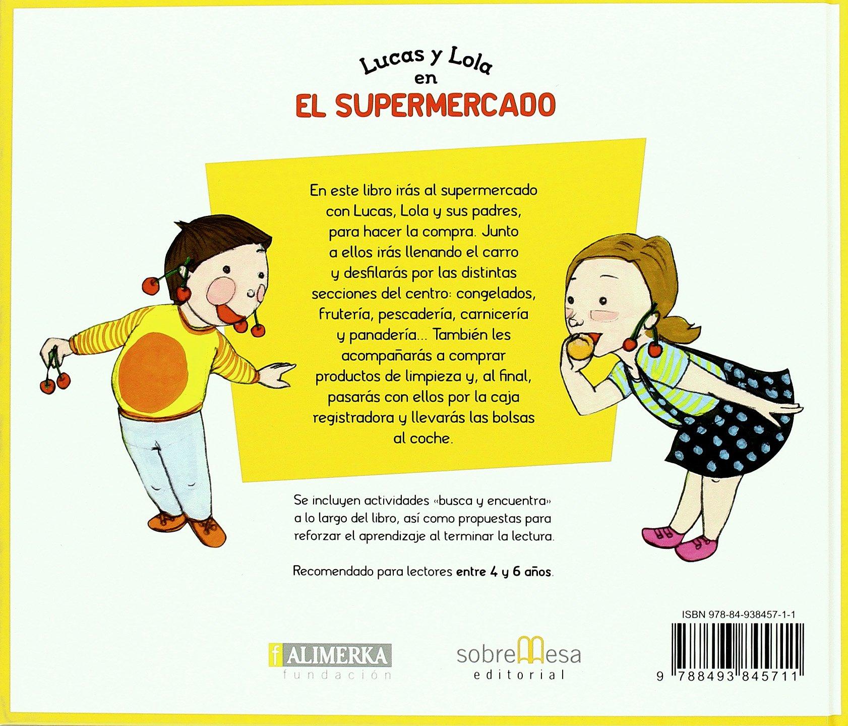 LUCAS Y LOLA EN EL SUPERMERCADO [Spanish]: Agapea ...
