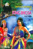Untold Stories of King Bhoja