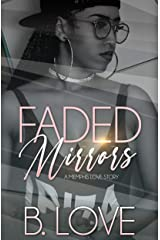 Faded Mirrors : A Memphis Love Story Kindle Edition