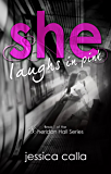 She Laughs In Pink (Sheridan Hall Series Book 1)