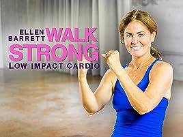 Amazon Com Watch Walk Strong With Ellen Barrett Prime Video