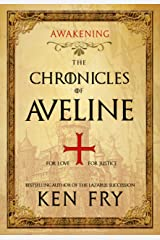 The Chronicles of Aveline: Awakening (The Lady Crusader Book 1) Kindle Edition