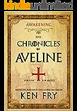 The Chronicles of Aveline: Awakening (The Lady Crusader Book 1)