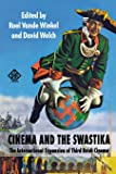 Cinema and the Swastika: The International Expansion of Third Reich Cinema