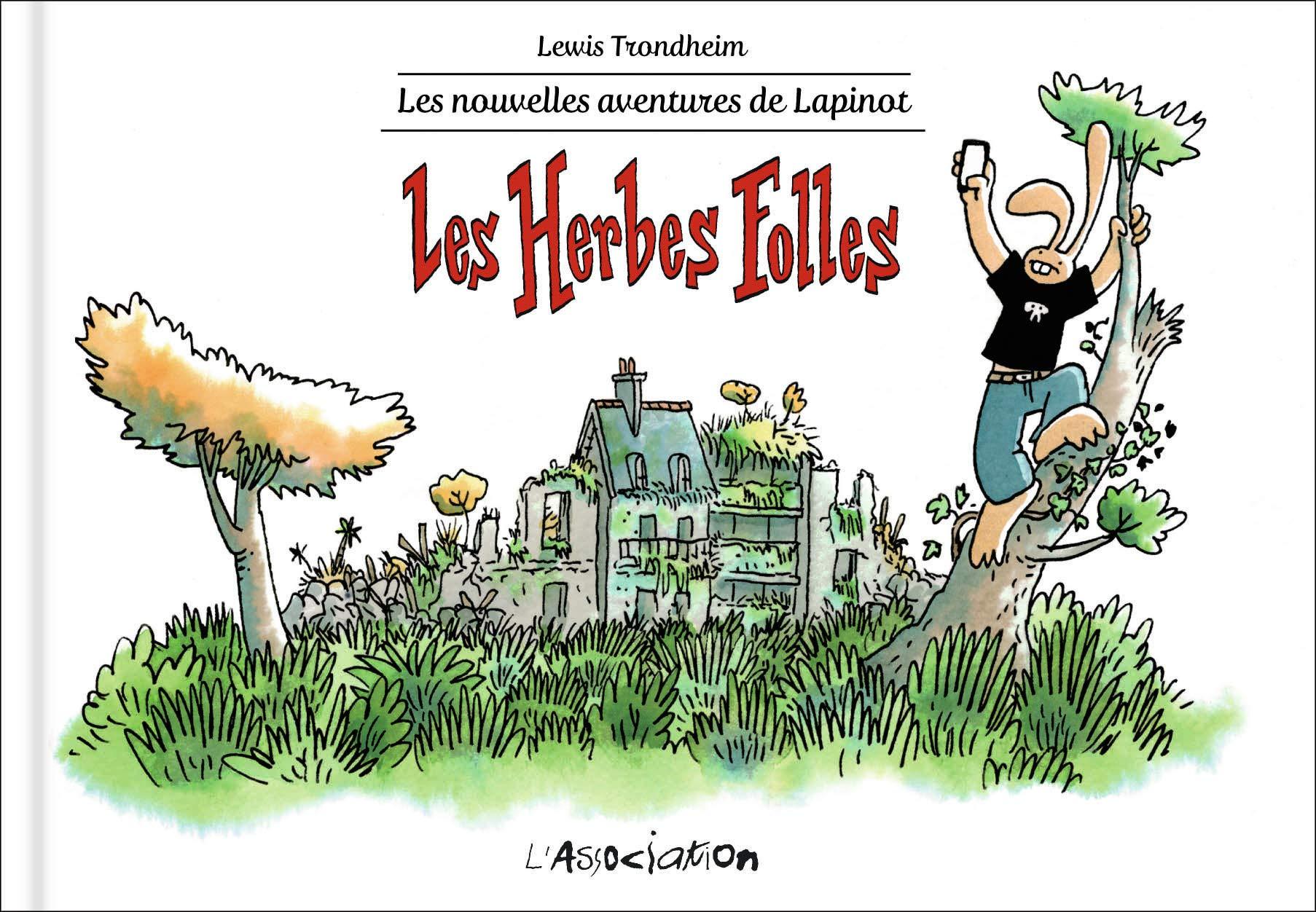 Les Herbes folles: Lapinot T2 por Lewis Trondheim