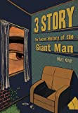 3 Story: The Secret History of the Giant Man