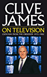 Clive James On Television (English Edition)
