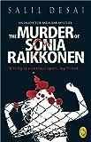 The Murder of Sonia Raikkonen: An Inspector Saralkar Mystery