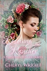 Rescuing the Rancher (Christmas Rescue Book 8) Kindle Edition