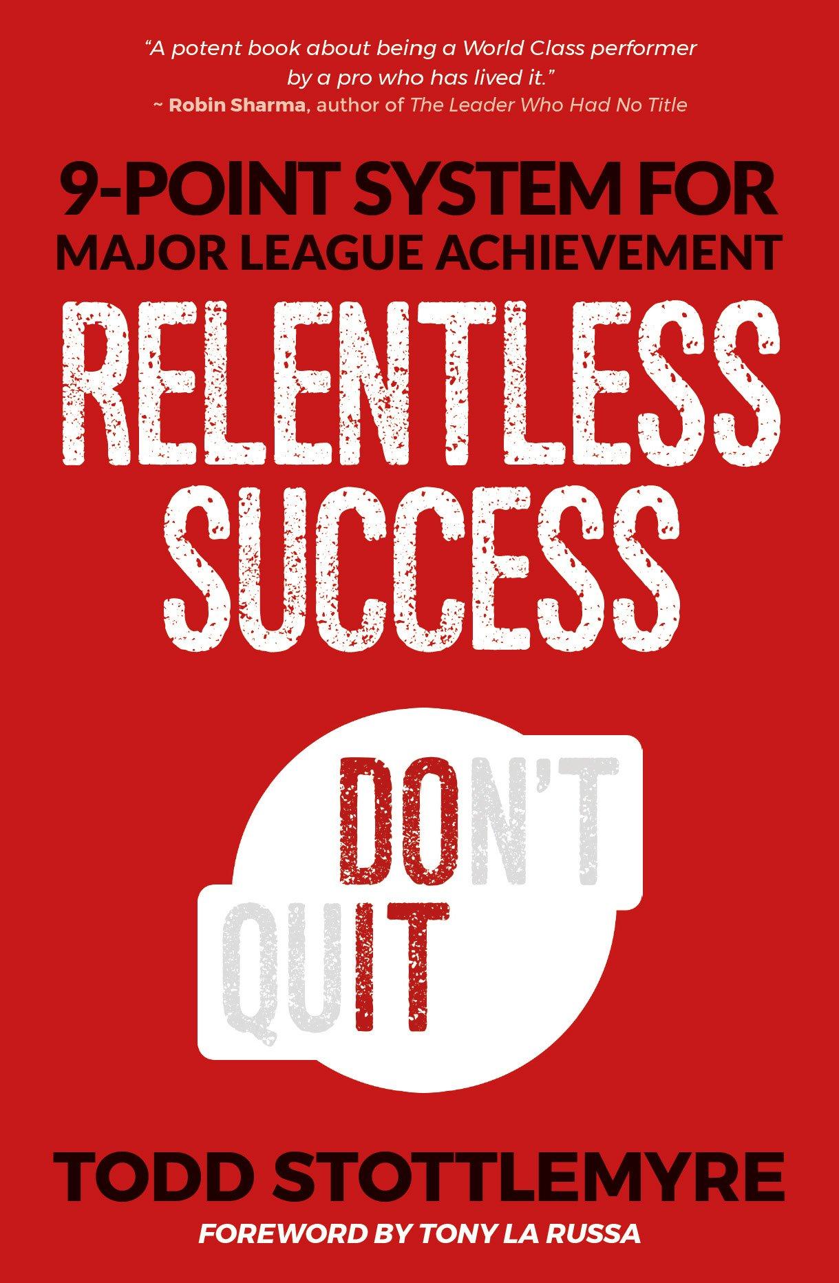 Download Relentless Success: 9-Point System for Major League Achievement pdf